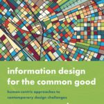 Book cover: Information Design for the Common Good